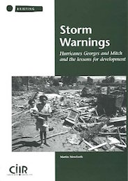 Storm Warnings: Hurricanes Georges and Mitch and the lessons for development